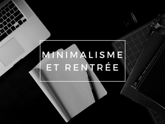 minimalisme et rentrée 2016