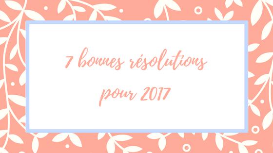 2017-goals-bonnes-resolutions