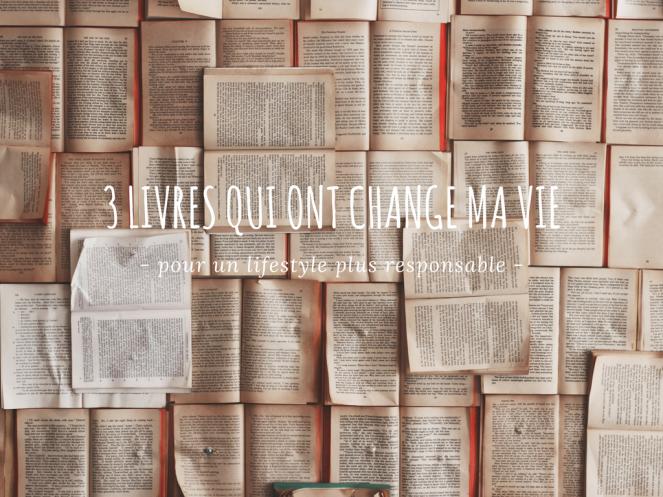 3 livres qui ont changé ma vie (1)