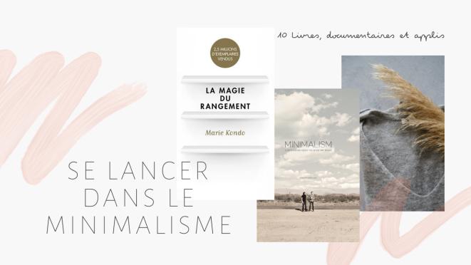 se lancer dans le minimalisme 10 livres, docu et applis kathleen bsq